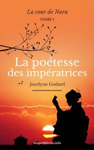 Livre numérique La Poétesse des Impératrices, tome 1