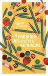 E-Book La Fabrique des petits bonheurs