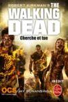 Livre numérique Cherche et tue (The Walking Dead, Tome 7)