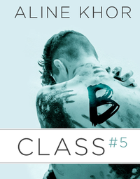 Livre numérique B-Class, vol. 5/5