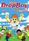 Livre numérique Dropboy - volume 1, Serie