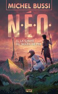 Livre numérique N.E.O. - tome 1 : La Chute du soleil de fer