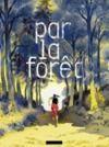 Livre numérique Par la forêt
