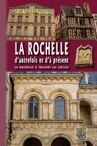 Livre numérique La Rochelle d'autrefois et d'à présent