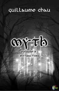 Livre numérique Myth, Épisode 9 : Extraction