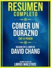 Libro electrónico Resumen Completo: Comer Un Durazno (Eat A Peach) - Basado En El Libro De David Chang