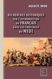 Livre numérique Recherches historiques sur l'introduction du français dans les Provinces du Midi