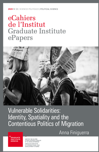 Electronic book Vulnerable Solidarities: Identity, Spatiality and the Contentious Politics of Migration