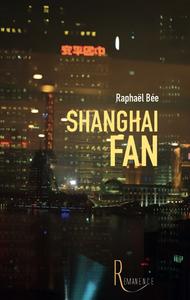 Livre numérique Shanghai Fan
