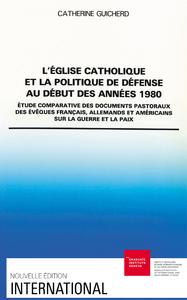 Electronic book L'Église catholique et la politique de défense au début des années 1980