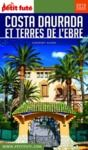 Libro electrónico COSTA DAURADA ET TERRES DE L'EBRE 2019/2020 Petit Futé