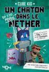 Livre numérique Un chaton (qui s'est perdu) dans le Nether - Tome 2