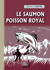 Livre numérique Le Saumon, poisson royal