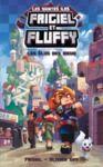 Livre numérique Cycle des Saintes Îles, tome 1 : Les Élus des dieux – Minecraft Frigiel et Fluffy