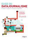 Livre numérique Guide du datajournalisme