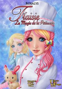 Livre numérique Fraisie, la magie de la pâtisserie