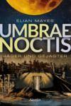 Libro electrónico Umbrae Noctis 1: Jäger und Gejagter