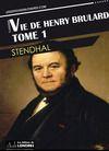 Livre numérique Vie de Henry Brulard, Tome 1