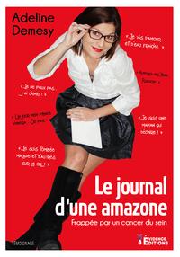 E-Book Le journal d'une Amazone : Frappée par un cancer du sein