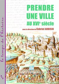 Livre numérique Prendre une ville au XVIe siècle