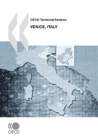 Livre numérique OECD Territorial Reviews: Venice, Italy 2010