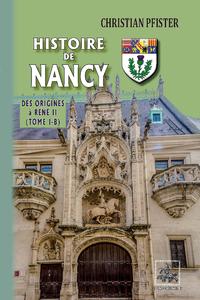 E-Book Histoire de Nancy — (Tome I-b) - des origines à René II
