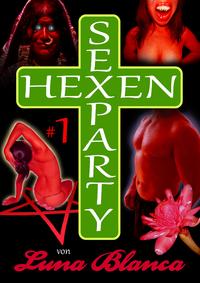 Livre numérique Hexen Sexparty 1: Eine fehlt!