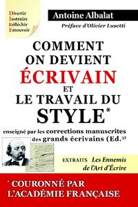 Livre numérique Comment on devient Écrivain et Le travail du Style enseigné par les corrections manuscrites des grands écrivains