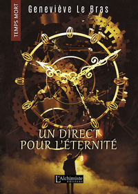 E-Book Un direct pour l'éternité (Temps Mort : L'Anthologie)