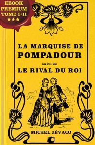 Livre numérique La Marquise de Pompadour