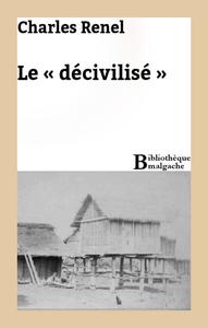 Libro electrónico Le « décivilisé »