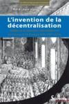 Livre numérique L'invention de la décentralisation
