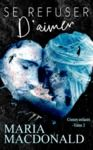 Livre numérique Se refuser d'aimer ( Coeurs enlacés tome 2)