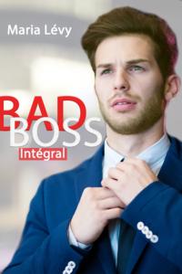 Livre numérique Bad Boss Intégral