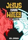 Livre numérique Jésus contre Hitler, ép.5 : Nom de Dieu !