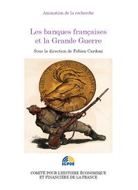 Livre numérique Les banques françaises et la Grande Guerre