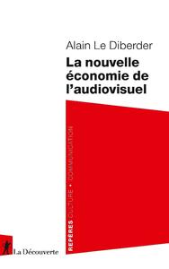 Livro digital La nouvelle économie de l'audiovisuel