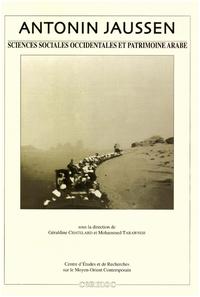 Electronic book Antonin Jaussen, sciences sociales occidentales et patrimoine arabe