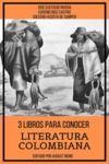 Livre numérique 3 Libros para Conocer Literatura Colombiana