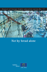 Electronic book Not by bread alone (Council of Europe higher education series No.17)