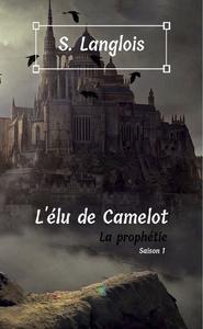 Libro electrónico L'élu de Camelot - Saison 1
