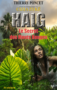 Livre numérique HAIG - Le Secret des Monts Rouges
