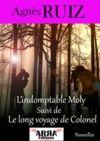 Livre numérique L'indomptable Molly suivi de Le long voyage de Colonel