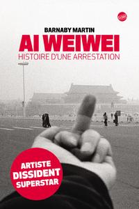 Livre numérique Ai Weiwei Histoire d'une arrestation