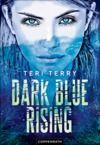 Libro electrónico Dark Blue Rising (Bd. 1)