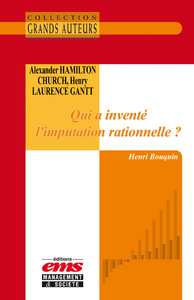 Electronic book Alexander Hamilton Church et Henry Laurence Gantt - Qui a inventé l'imputation rationnelle ?