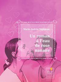 E-Book Un roman à l'eau de rose nanane