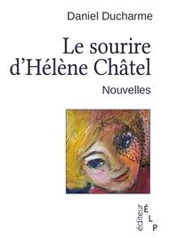 Livre numérique Le sourire d'Hélène Châtel et autres nouvelles