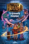 Livre numérique Fort Boyard – Roman – Tome 1 – Le grimoire magique - Lecture roman jeunesse émission TV – Dès 9 ans
