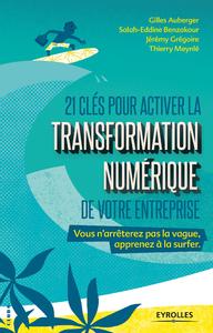 Livre numérique 21 clés pour activer la transformation numérique de votre entreprise
